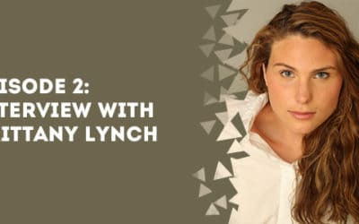 Episode 2 – Interview With Brittany Lynch