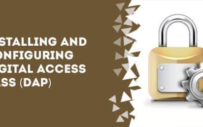Installing and Configuring Digital Access Pass (DAP)