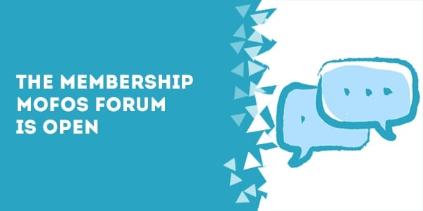 membership mofos forum open - How's Unlimited Membership Site Support Sound?