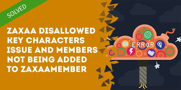 zaxaa disallowed key characters issue - Format Converter For Importing Members Into DAP