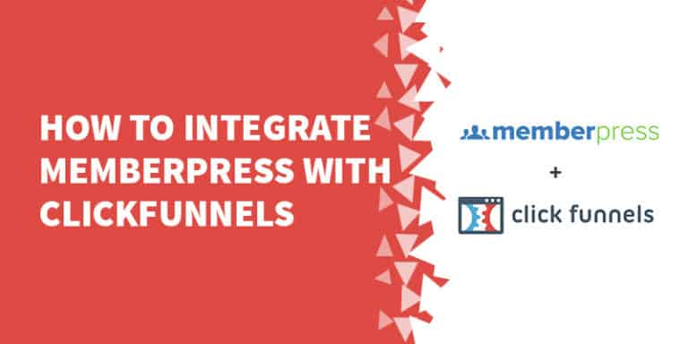 How to integrate MemberPress with ClickFunnels 768x384 - The Best Membership Plugins for WordPress in 2019 (Based on real work with our customers!)