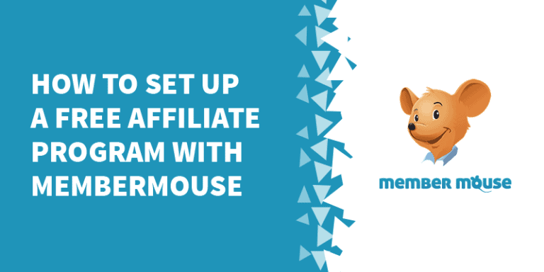 How to set up a free affiliate program with MemberMouse 768x384 - The Best Membership Plugins for WordPress in 2019 (Based on real work with our customers!)