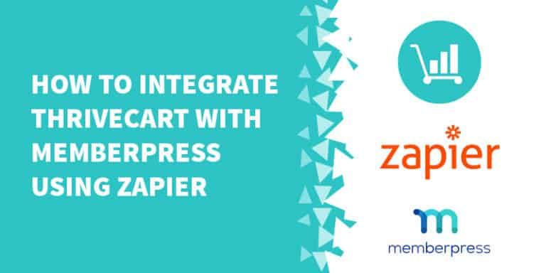 How to integrate ThriveCart with MemberPress using Zapier 768x384 - The Best Membership Plugins for WordPress in 2019 (Based on real work with our customers!)