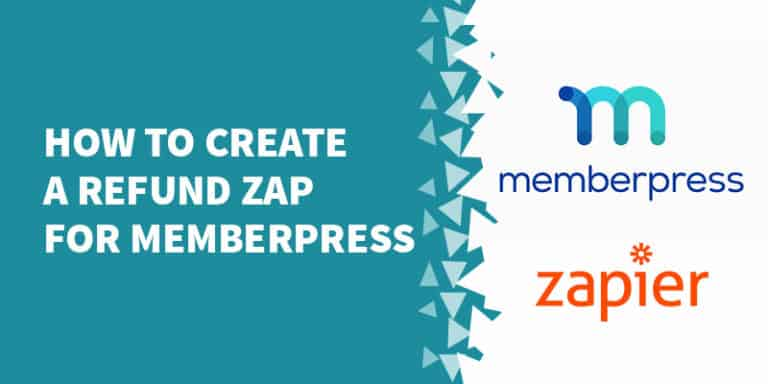 How to create a refund zap for MemberPress 768x384 - Digital Access Pass Review - Should You Use DAP in 2019?