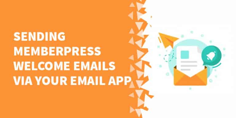 Sending MemberPress welcome emails via your email app