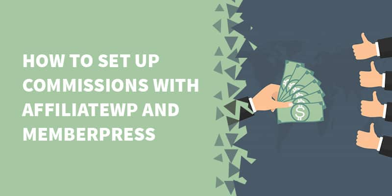 How to set up commissions in AffiliateWP and MemberPress