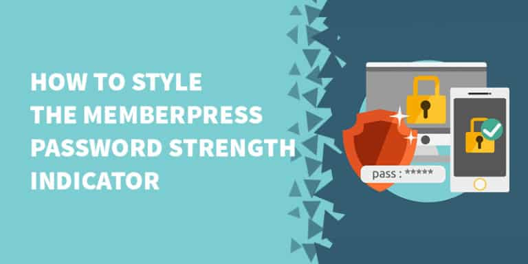 How to style the MemberPress password strength indicator 768x384 - Digital Access Pass Review - Should You Use DAP in 2019?
