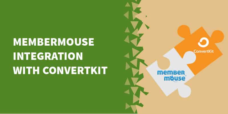 How to deeply integrate MemberMouse with ConvertKit