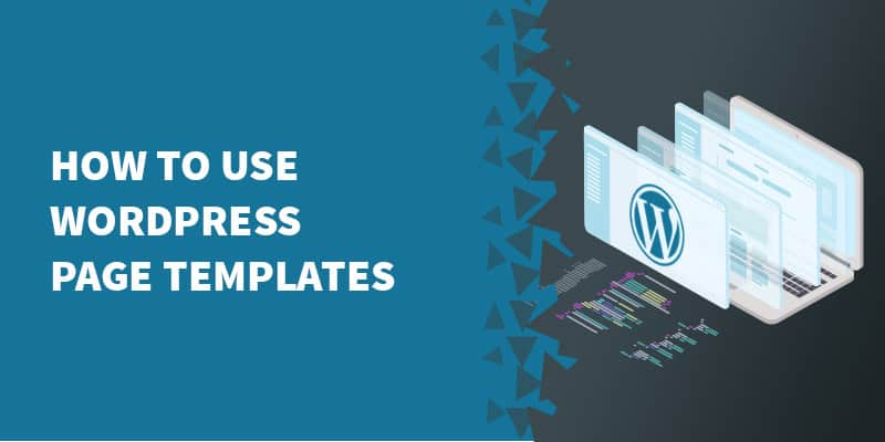 How to use WordPress page templates