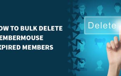 How to bulk delete MemberMouse expired members