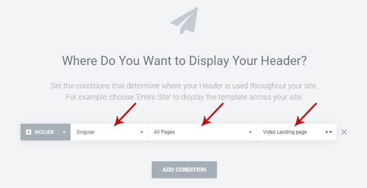 elementor add condition - How to get your theme ready for Elementor