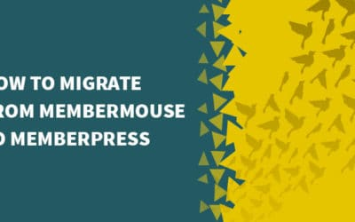 How to migrate from MemberMouse to MemberPress