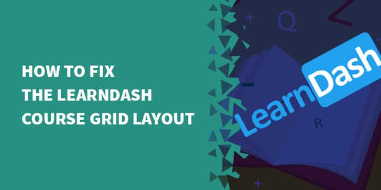 learndash fix grid 768x384 - Best online course platforms (LMS) for your membership site