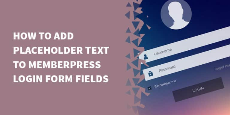 memberpress login form placeholder text cover 768x384 - The Best Membership Plugins for WordPress in 2019 (Based on real work with our customers!)