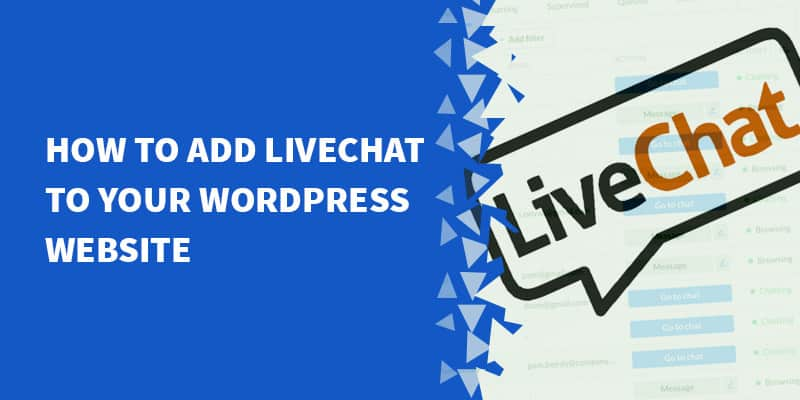 How to add LiveChat to your WordPress website