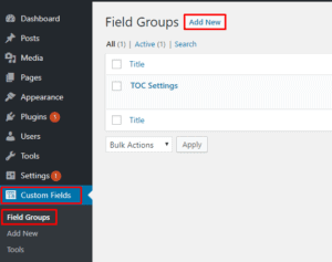 add new field group 300x237 - Make the visibility of TOC hidden in certain posts