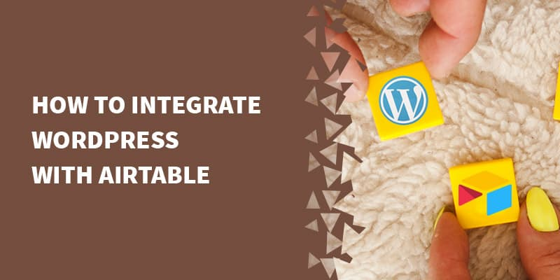 wordpress airtable - How we use Airtable as a lightweight CRM.