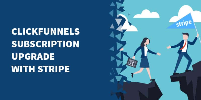 [Script] ClickFunnels Subscription Upgrade with Stripe