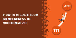 How To Migrate From MemberPress to WooCommerce 264x132 - How to add mandatory multistep Terms of use to Memberpress purchase form