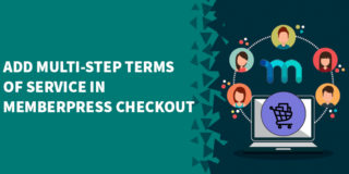 Add Multi Step Terms of Service In MemberPress Checkout 320x160 - Our MemberPress review