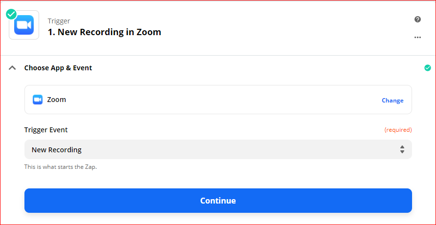 Choose App and event trigger - Automatically upload Zoom recordings to Google Drive