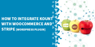 How to integrate Kount with WooCommerce and Stripe 320x160 - WooCommerce Tutorials, Tips & Tricks