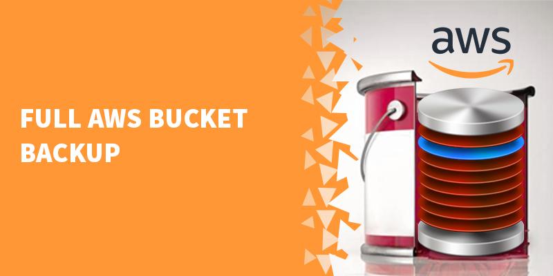 Full AWS bucket backup
